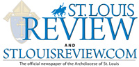 St. Louis Review | Archdiocese of St. Louis, MO