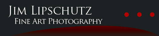 Jim Lipschutz Fine Art Photography