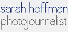 Sarah Hoffman Photojournalist
