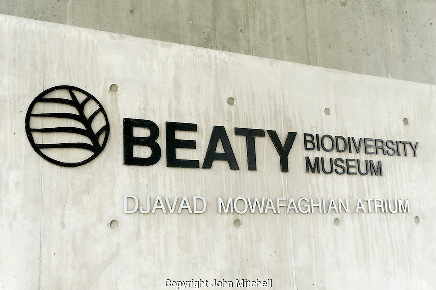 Entrance sign, Beaty Biodiversity Museum at the University of British Columbia,  Vancouver, BC, Canada