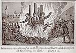 Execution by fire of mother and two daughters and an infant in Guernsey England 1556. Vintage Woodcut Illustration from: &quot;Book of Martyrs; or a History of the Lives Sufferings and Triumphant Deaths of the Primitive as well as Protestant Martyrs from the Commencement Of Christianity to the Latest Periods of Pagan an Popish Persecution&quot;   Tortures and persecution carried out in the name of religion.