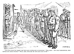 """Voice from behind (to hospital staff lined up for combing-out re-examination). """"Now, boys! Got your water-bottles, iron-rations and smoke helmets? Well, then, over the top and good luck to you!"""""""
