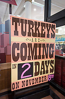 A sign at the entrance of the Trader Joe's supermarket in the New York neighborhood of Chelsea on Tuesday, November 6, 2012 announces the imminent arrival of turkeys. Thanksgiving arrives on Thursday, November 22. (© Richard B. Levine)