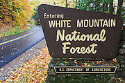 Entering the White Mountain National Forest sign along Tripoli Road in Thornton, New Hampshire USA during the autumn months.