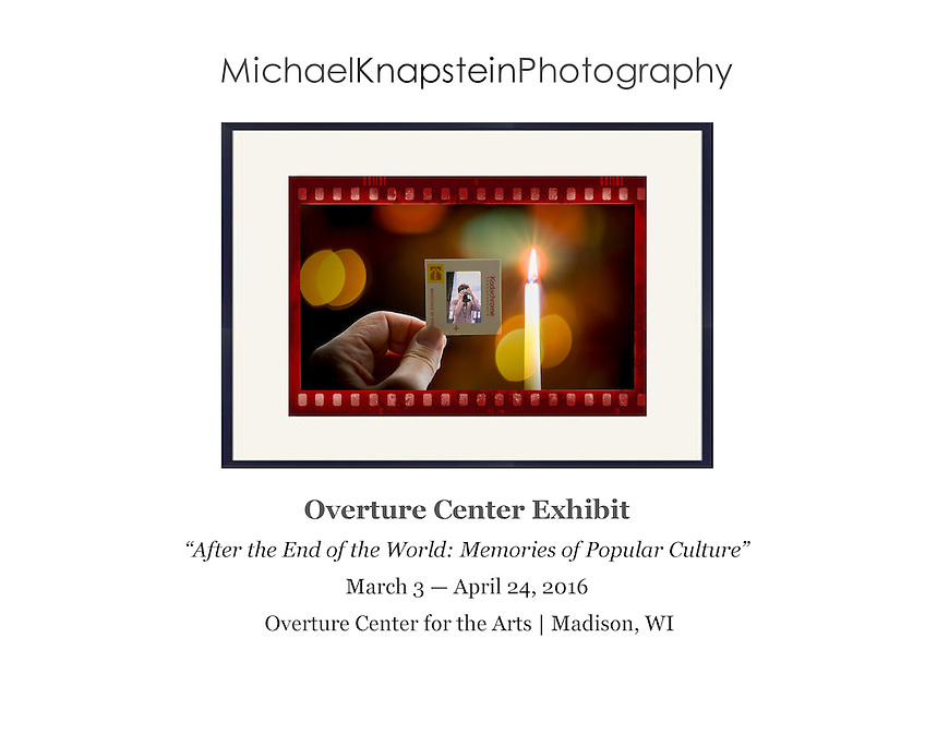"""An image entitled, """"Don't Take My Kodachrome Away"""" by Michael Knapstein is included in the  exhibit """"After the End of the World: Memories of Popular Culture"""" at the Overture Center for the Arts in Madison, Wisconsin."""