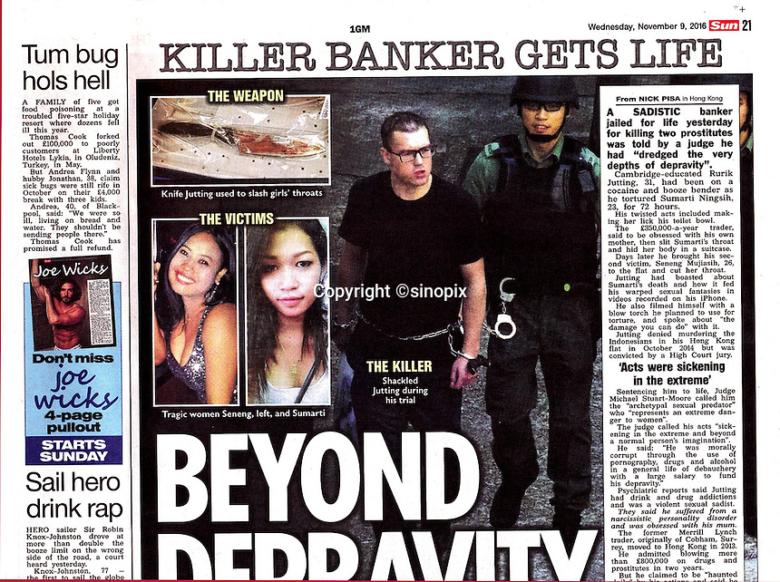 The Sun Newspaper 09Nov2016<br /> British banker Rurik Jutting found guilty of murdering two Indonesian women in Hong Kong on 9th Nov, 2016