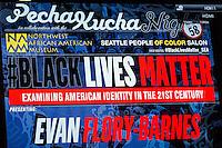 Seattle #BlackLivesMatter Pecha Kucha