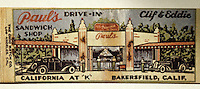Drive-in's:  Paul's Drive-In, Bakersfield, 1930's matchbook.  CALIFORNIA MAGAZINE,  May 1983.
