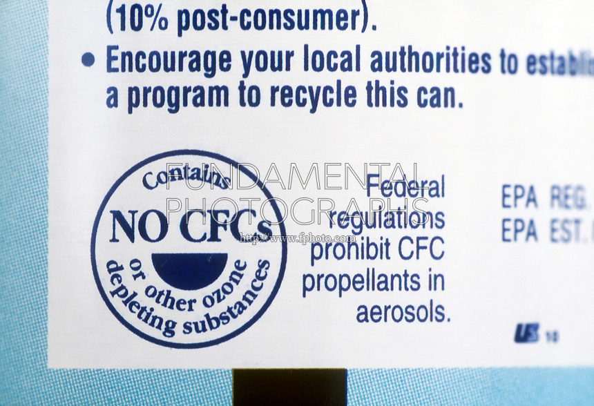 LABEL ON AEROSOL CAN<br /> No CFC label on Can<br /> Chlorofluorocarbons (CFCs), along with other chlorine- and bromine-containing compounds, have been implicated in the accelerated depletion of ozone in the Earth's stratosphere. As a result their use has been banned.