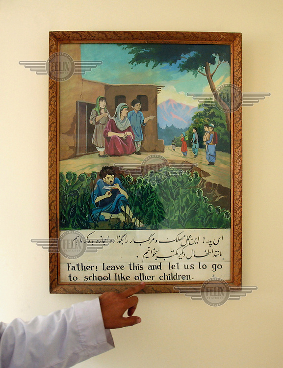 A poster in the Nejat Drug Treatment Centre points out that opium addiction inflicts a lot of damage on families, with some children of addicts unable to go to school because they have to work to support the family.