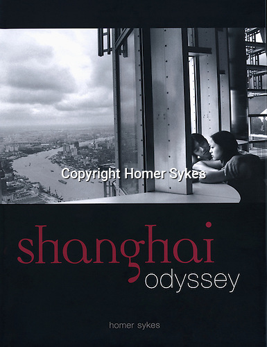 Shanghai Odyssey by Homer Sykes published by Dewi Lewis. Supported by the Grimstone Foundation.<br />