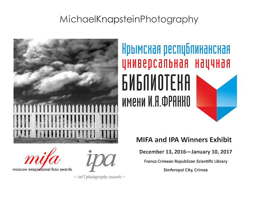 A photograph by Michael Knapstein that won awards in both the Moscow International Foto Awards and the International Photography Awards is one of 80 photographs selected for an exhbit in Simferopol City, Crimea.