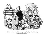 """""""I just want to put back into the game of Rugby football a little of what I've had out of it."""""""
