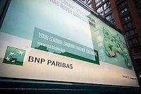 Advertising for the French bank, BNP Paribas, is seen in New York on Saturday, November 7 2015. (© Richard B. Levine)