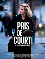 Pris de court (2017) <br /> *Filmstill - Editorial Use Only*<br /> CAP/KFS<br /> Image supplied by Capital Pictures