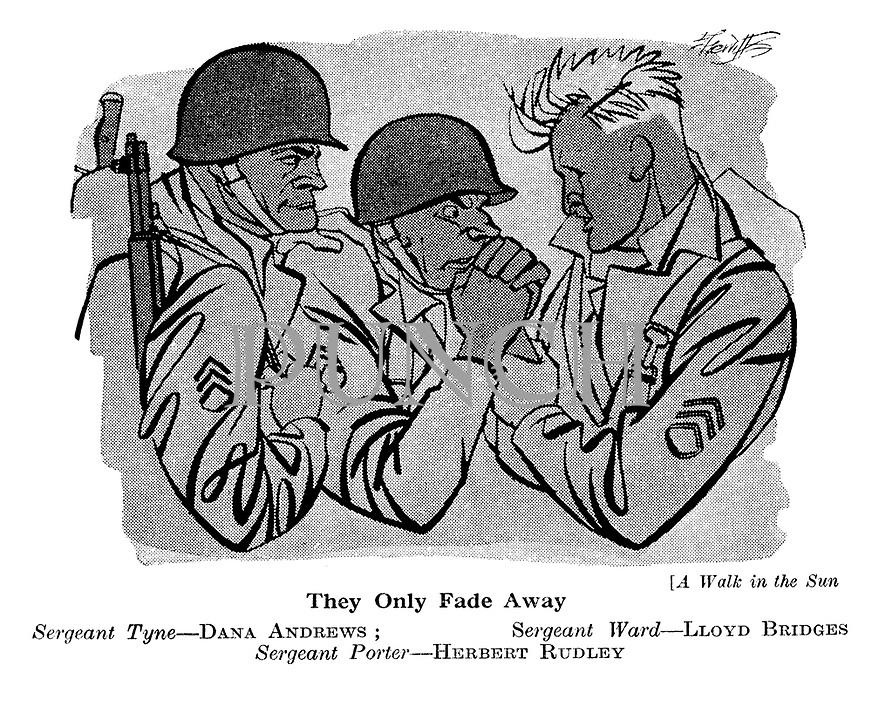 A Walk in the Sun ; Dana Andrews , Lloyd Bridges and Herbert Rudley