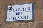 Calvari Steps Sign in Pollenca, Majorca, Spain
