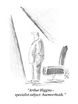 """Arthur Higgins - specialist subject: haemorrhoids."""