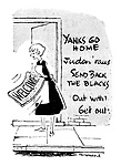 (A housewife shakes her welcome mat next to some racist graffiti)