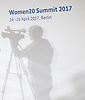 april 25-17 Women 20 Summit starts in Berlin on 24 Aprilwith prominent guests from around the world
