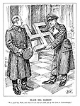 """Black Sea Market. """"Be a good boy, Boris, and when it's all over you shall put up this Cross in Constantinople."""" (Ribbentrop offers a large Swastika to Boris III of Bulgaria as a reward)"""