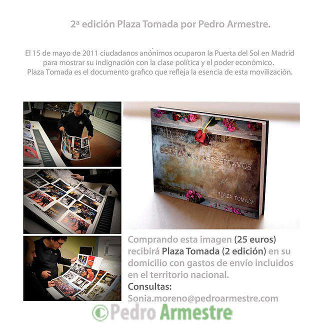 Comprando esta imagen recibirá el libro Plaza Tomada (2 edición) en su domicilio con gastos de envío incluidos en territorio nacional (España)...Buying this image will receive the book Plaza Tomada (2 edition) at home with shipping included in national territory (Spain)...Contact: sonia.moreno@pedroarmestre.com