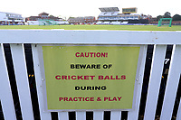 General view of the Beware of Cricket Balls sign ahead of Somerset vs Essex Eagles, Royal London One-Day Cup Cricket at The Cooper Associates County Ground on 14th May 2017