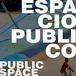 Espacio Público / Public Space