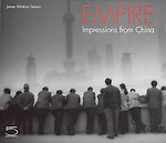 Cover - Empire: Impressions from China / Five Continents Edtions