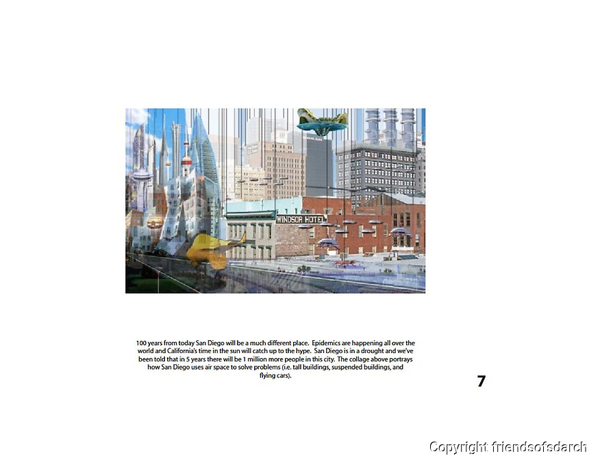 Entry for Stephen M. Graham and Antonio Corral,NSAD for FSDA Collage Competition, 2015. Collage portrays how San Diego uses air space to solve problems--tall buildings, suspended buildings, flying cars.