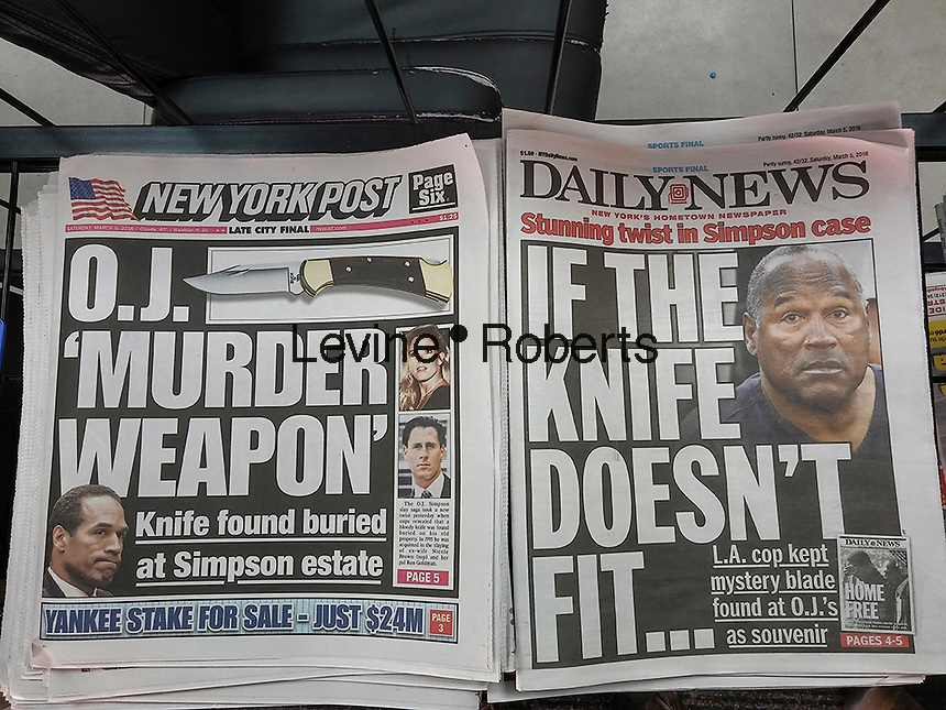 The New York Post and Daily News report on Saturday, March 5, 2016 about the knife found on O.J.Simpson's estate which ended up not being the knife involved in the Nicole Brown Simpson, Ron Goldman murders. (© Richard B. Levine)