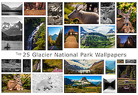 Top 25 Glacier National Park Wallpaper for your desktop or other devices. <br />