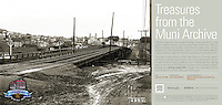 Mission Street Viaduct | January 15, 1909  | Treasures from the Muni Archive at the SFO International Terminal