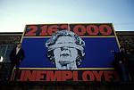 Rally against Unemployment 1981 Liverpool Mrs Thatcher 216,3000 on the Dole.