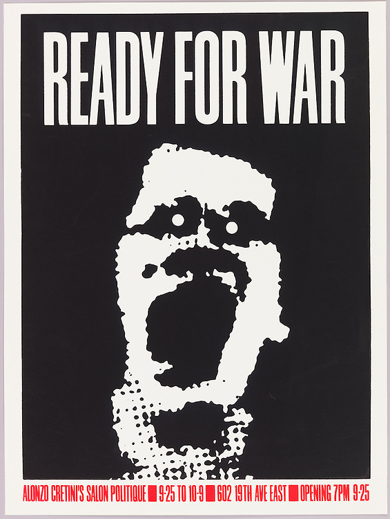 Art Chantry (American, b. 1954). Ready for War, 1982. Screenprint. 60.9 × 45.5 cm (24 × 17 15/16 in.). Gift of Steven Heller and Karrie Jacobs, 1993-53-27. Photo by Matt Flynn.