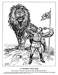 """A Champion Pour Rire. """"Have no fear! I am here to protect you from the Eagle and the Bear!"""" [A speaker on the Berlin radio has recently announced to the world: """"We are in fact defending Britain herself against American and Bolshevik domination whether she likes it or not.""""] (The British Lion roars at a terrified Goebbels as he stands infront of a Nazi flag)"""