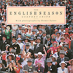 The English Season. Published in the UK by  Pavilion Books Ltd 1988. ..OUT OF PRINT...I have a few new copies left. I am happy to sign and dedicate copies. <br />