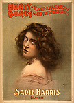 Created and &quot;copyright 1899, Courier Litho. Co., Buffalo, N.Y.&quot; Actress; dancer; performer Caption: Sadie Harris, dancer.