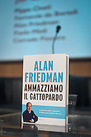 "The book cover in the presentation in RcS Foundation ""Ammaziamo il Gattopardo"" writed by Alan Friedman, on February 12, 2014. Photo: Adamo Di Loreto/BuenaVista*photo"