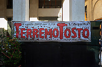 Alcune scritte sulla resistenza dopo il terremoto  del 2009. Some writing on the resistance after the earthquake of 2009.