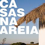 Casas na Areia - Comporta - Aires Mateus