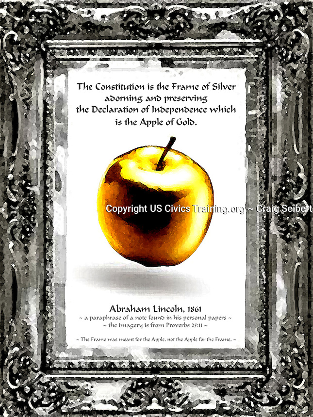 From one of Abraham Lincoln's private writings. Declaration of Independence, Apple of Gold,  Frame of Silver, Abraham Lincoln