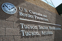 Tucson, Arizona - The Tucson Sector Headquarters of the U.S. Customs and Border Protection, in Tucson, Arizona. Stations of the Tucson Sector are located in Ajo, Casa Grande, Douglas, Naco, Nogales, Sonoita, Tucson, and Willcox, Arizona. Photo by Eduardo Barraza © 2012