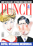 "(Punch front cover, 24 - 30 July 1991 (Prince Charles to Princess Diana: ""Aren't you married to that bloke on the telly?"")"