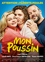 Mon poussin (2017) <br /> POSTER ART<br /> *Filmstill - Editorial Use Only*<br /> CAP/KFS<br /> Image supplied by Capital Pictures