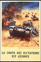 BNPS.co.uk (01202 558833)<br /> Pic: Onslows/BNPS<br /> <br /> ***Please use full byline***<br /> <br /> <br /> A poster in French reading 'A British tank in action in the Western Desert - the fall of the dictators is assured.'<br /> <br /> A fascinating archive of propaganda posters used to boost the moral of British soldiers and citizens during the Second World War has emerged for sale.<br /> <br /> Among the collection are rousing images of Allied desert tanks destroying their Nazi opponents, marine commandos storming an occupied village and RAF bombers striking German factories.<br /> <br /> Others feature the capture of a German U-Boat and a British navy cruiser broadsiding an Italian submarine.<br /> <br /> The scenes are accompanied by equally stirring messages reassuring that &ldquo;the fall of the dictators is assured&rdquo; and that Great Britain was the &ldquo;defender of liberty&rdquo;.<br /> <br /> Many of the posters were destined for display overseas where troops had little idea of how the Allies were faring against the Nazis overall.