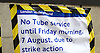 Tube Strike 6th August 2015