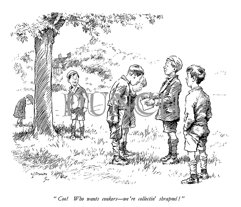 """""""Coo! Who wants conkers - we're collectin' shrapnel!"""""""