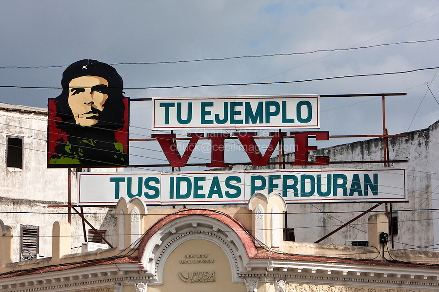 "Cuba, Cienfuegos.  Billboard to Che Guevara.  ""Your example lives; your ideas will endure."""