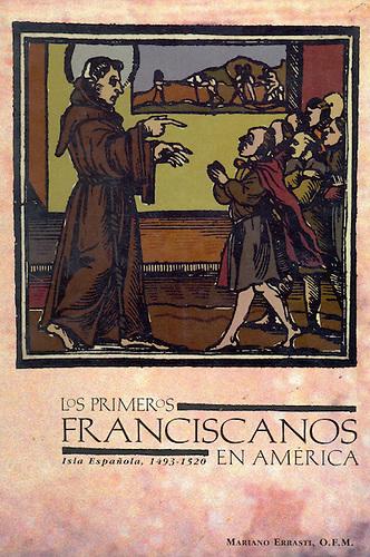 Portada de Los Primeros Franciscanos en América.